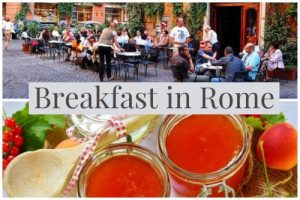 Breakfast in Rome