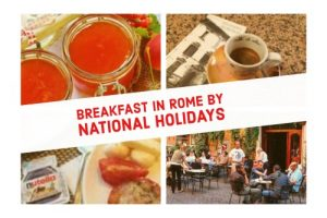 Breakfast in Rome by National Holidays