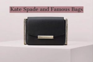 Kate Spade and Famous Bags